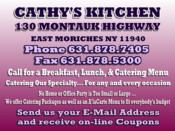 Cathy S Kitchen 130 Montauk Highway East Moriches Ny 631 878 7405